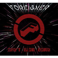 Foreigner   can't slow down %28september 9  2009%29